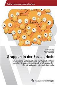 Gruppen in Der Sozialarbeit