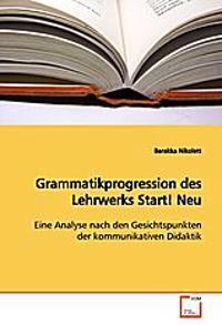 Grammatikprogression des Lehrwerks Start! Neu
