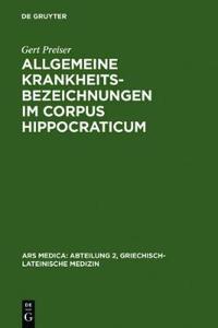 Allgemeine Krankheitsbezeichnungen Im Corpus Hippocraticum