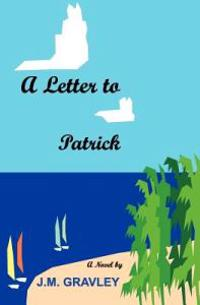 A Letter to Patrick