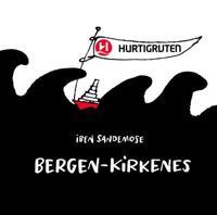 Bergen - Kirkenes