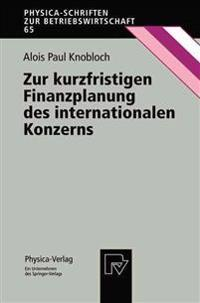 Zur Kurzfristigen Finanzplanung Des Internationalen Konzerns