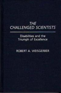 The Challenged Scientists