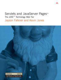 Servlets and JavaServer Pages?