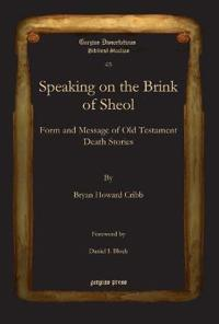 Speaking on the Brink of Sheol