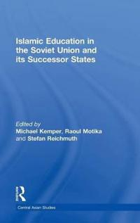 Islamic Education in the Soviet Union And Its Successor States