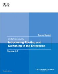 CCNA Discovery Introducing Routing and Switching in the Enterprise