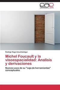 Michel Foucault y La Visoespacialidad