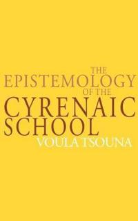 The Epistemology of the Cyrenaic School