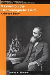 Maxwell on the Electromagnetic Field