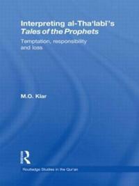 Interpreting al-Tha'labi's Tales of the Prophets