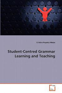 Student-Centred Grammar Learning and Teaching