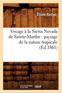 Voyage   La Sierra Nevada de Sainte-Marthe