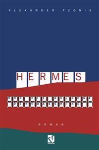 Hermes Und Die Goldene Denkmaschine
