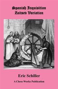 Spanish Inquisition Zaitsev Variation