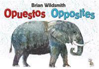 Brian Wildsmith's Opuestos (Opposites - Spanish Edition)