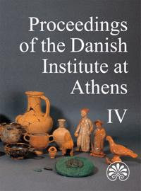 Proceedings of the Danish Institute at Athens, Volume 4