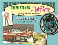 Green Stamps to Hot Pants