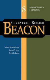 Comentario Biblico Beacon Tomo 8