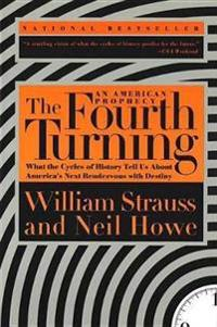 Fourth turning: an american prophecy