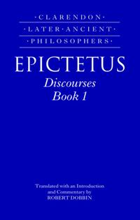 Epictetus: Discourses, Book 1