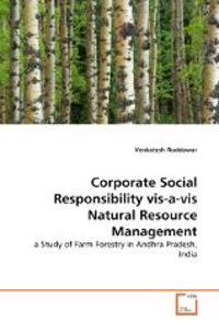 Corporate Social Responsibility VIS-A-VIS Natural Resource Management