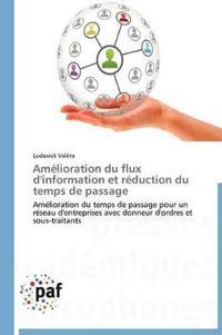 Amelioration Du Flux D'Information Et Reduction Du Temps de Passage