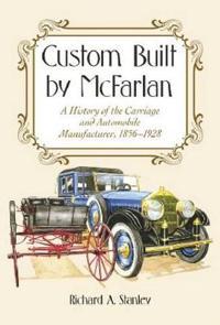 Custom Built by McFarlan