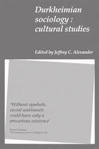 Durkheimian Sociology