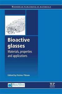 Bioactive Glasses