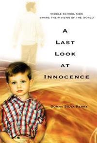 A Last Look at Innocence