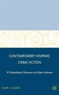 Contemporary Hispanic Crime Fiction