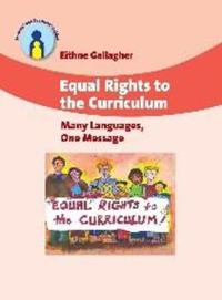 Equal Rights to the Curriculum: Many Languages, One Message