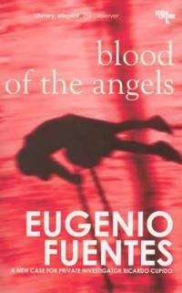 Blood of Angels: A Case for Private Investigator Ricardo Cupido