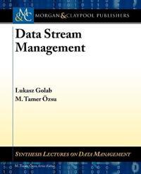 Data Stream Management