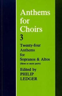 Anthems for Choirs Three