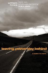 Leaving Yesterday Behind