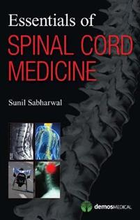 Essentials of Spinal Cord Medicine