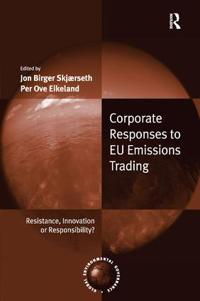 Corporate Responses to EU Emissions Trading