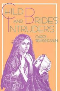Child Brides & Intruders