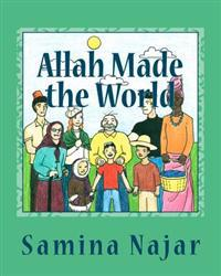Allah Made the World