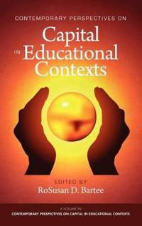 Contemporary Perspectives on Capital in Educational Contexts