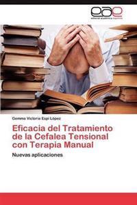 Eficacia del Tratamiento de La Cefalea Tensional Con Terapia Manual