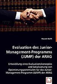 Evaluation des Junior-Management-Programms (JUMP) der ARAG