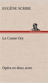 Le Comte Ory Opera En Deux Actes