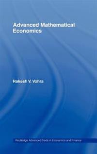 Advanced Mathematical Economics