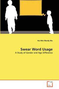 Swear Word Usage