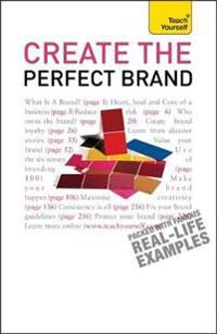 Create the Perfect Brand: Teach Yourself