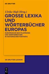 Grosse Lexika Und Weorterbeucher Europas