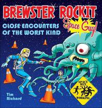 Brewster Rockit: Space Guy!: Close Encounters of the Worst Kind